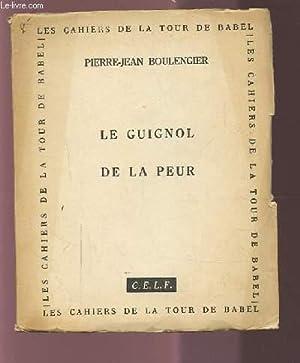 LE GUIGNOL DE LA PEUR.: BOLENGIER PIERRE-JEAN