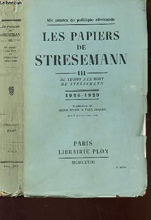 LES PAPIERS DE STRESEMANN - TOME III: STRESEMANN