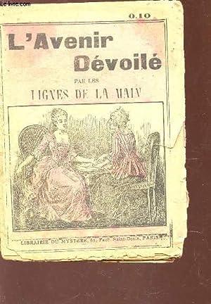 L'AVENIR DEVOILE PAR LES LIGNES DE LA MAIN.: DE ROSSAMONTE (Mme)