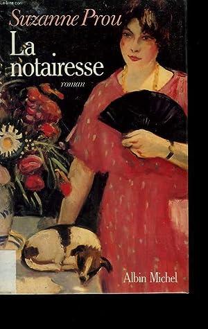 LA NOTAIRESSE.: PROU SUZANNE.