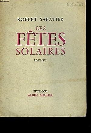 LES FETES SOLAIRES.: SABATIER ROBERT.