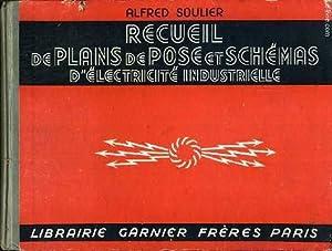 RECUEIL DE PLANS DE POSE ET SCHEMAS D'ELECTRICITE INDUSTRIELLE - Sonneries, Télé...