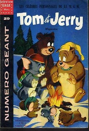 TOM JERRY MAGAZINE - NUMERO GEANT N°29 - Tom et Jerry campeurs et sans reproche - nounourse et ...