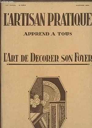 L'ARTISAN PRATIQUE APPREND A TOUS - L'ART DE DECORER SON FOYER / XXe ANNEE - N°...