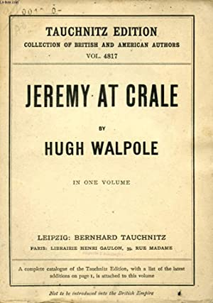 JEREMY AT CRALE, HIS FRIENDS, HIS AMBITIONS AND HIS ONE GREAT ENEMY (COLLECTION OF BRITISH AND ...