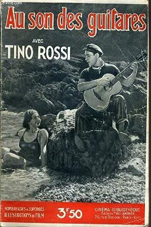 AU SON DES GUITARES AVEC TINO ROSSI: JANVILLE R.