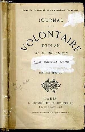 JOURNAL D'UN VOLONTAIRE D'UN AN AU 10e DE LIGNE: VALLERY RADOT RENE
