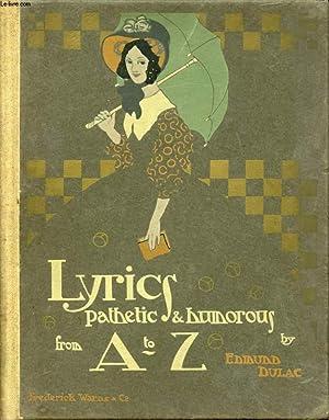 LYRICS PATHETIC & HUMOROUS FROM A TO Z: DULAC EDMUND