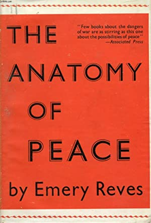 THE ANATOMY OF PEACE: REVES EMERY