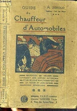 GUIDE DU CHAUFFEUR D'AUTOMOBILE - DESCRIPTION DES: ZEROLO M.