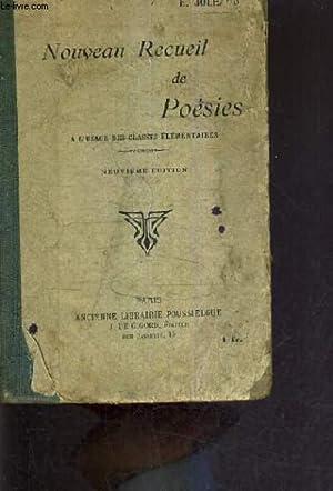 NOUVEAU RECUEIL DE POESIES A L'USAGE DES CLASSES ELEMENTAIRES - 9E EDITION.: E.JOLEAUD