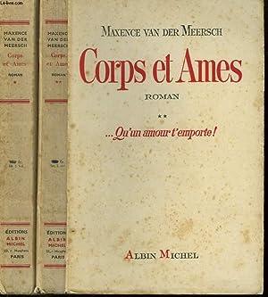 CORPS ET AMES. EN 2 TOMES.: VAN DER MEERSCH MAXENCE.