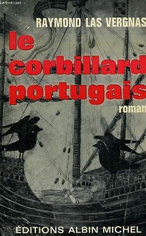LE CORBILLARD PORTUGAIS.: LAS VERGNAS RAYMOND.