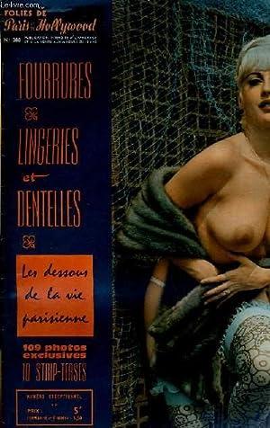 FOLIES DE PARIS ET DE HOLLYWOOD N° 388 - FOURRURES, LINGERIES ET DENTELLES, LES DESSOUS DE LA ...