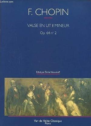 VALSE EN UT # MINEUR - OP.64 N°2.: CHOPIN FREDERIC