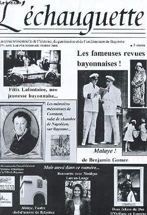 L'ECHAUGUETTE - N°7 - Aout-sept-oct 2008 / les fabuleuses revues bayonnaises! - F&...