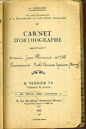 CARNET D'ORTHOGRAPHE - 7ème EDITION: VERDIER H.
