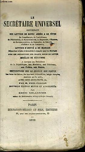 LE SECRETAIRE UNIVERSEL CONTENANT DES LETTRES DE BONNE ANNEE & DE FETES, LETTRE D'AMITIE &...