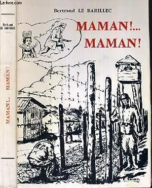 MAMAN !. MAMAN!: BARILLEC DE BERTRAND
