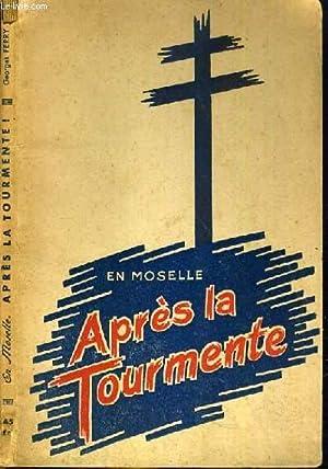 EN MOSELLE. APRES LA TOURNMENTE: FERRY GEORGES