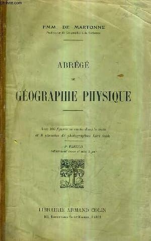 ABREGE DE GEOGRPAHIE PHYSIQUE - 3E EDITION ENTIEREMENT REVUE ET MISE A JOUR.: EMM. DE MARTONNE