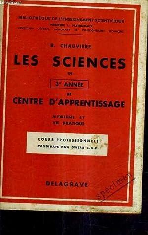 LES SCIENCES EN 3E ANNEE DE CENTRE: R.CHAUVIERE
