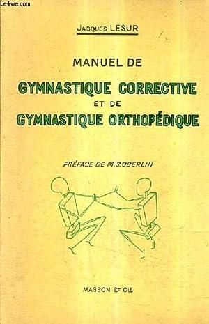 MANUEL DE GYMNASTIQUE CORRECTIVE ET DE GYMNASTIQUE: LESUR JACQUES
