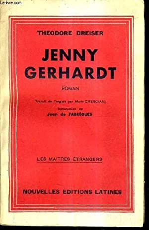 JENNY GERGARDT.: DREISER THEODORE