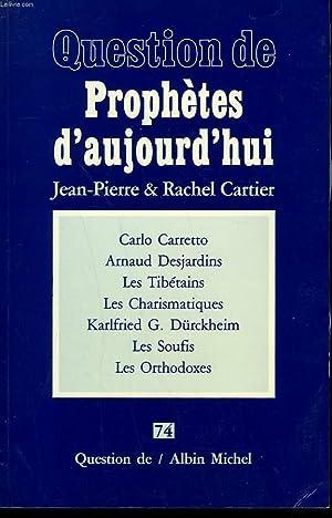 QUESTION DE N° 74. PROPHETES D'AUJOURD'HUI.: CARTIER JEAN-PIERRE ET RACHEL.