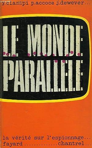 LE MONDE PARALLELE, OU LA VERITE SUR: ACCOCE PIERRE, DEWEVER