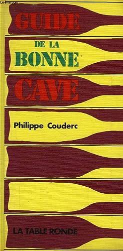 GUIDE DE LA BONNE CAVE: COUDERC PHILIPPE