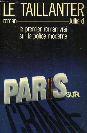 PARIS SUR CRIME: LE TAILLANTER ROGER
