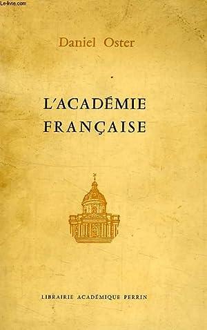 L'ACADEMIE FRANCAISE: OSTER DANIEL