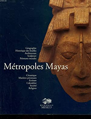 METROPOLES MAYAS: COLLECTIF