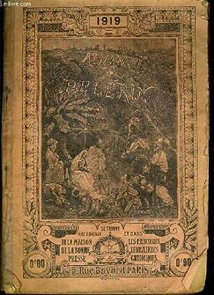 ALMANACH DU PELERIN 1919: COLLECTIF