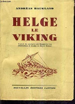 HELGE LE VIKING.: HAUKLAND ANDREAS