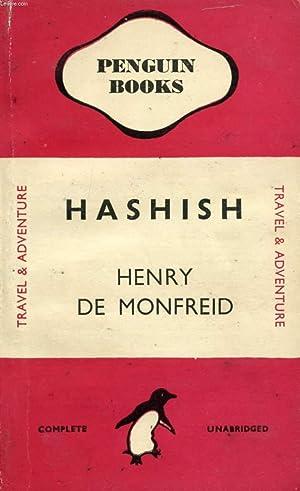 HASHISH: MONFREID HENRY DE