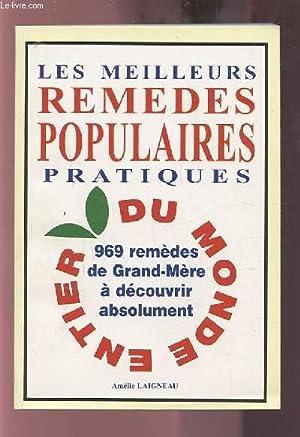 LES MEILLEURS REMEDES POPULAIRES PRATIQUES - 969: LAIGNEAU AMELIE