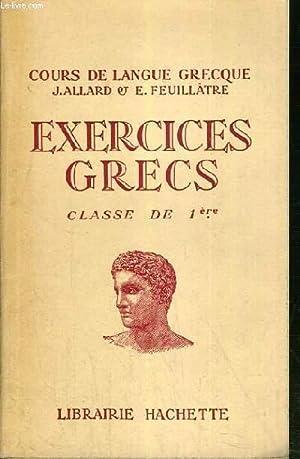 EXERCICES GRECS - CLASSE DE 1ère /: ALLARD J. &