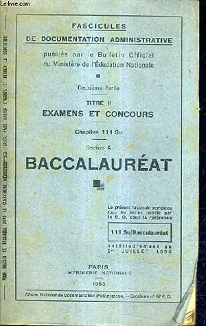 FASCICULES DE DOCUMENTATION ADMINISTRATIVE - 2E PARTIE - TITRE II EXAMENS ET CONCOURS - CHAPITRE ...