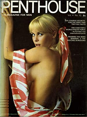 PENTHOUSE, THE MAGAZINE FOR MEN VOL. 4. No. 10 - SEX-CHANGE SECRETS: FOR THE FIRST TIME THE FULL ...