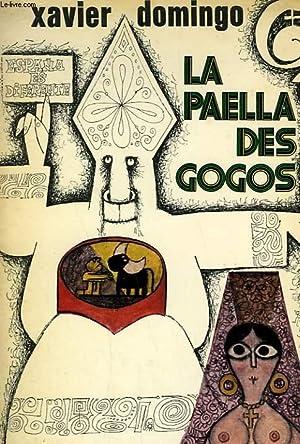 LA PAELLA DES GOGOS.: DOMINGO XAVIER.