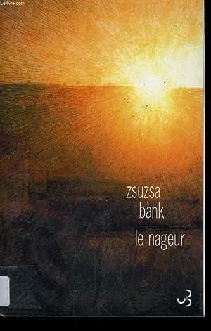 LE NAGEUR.: BANK ZSUZSA.