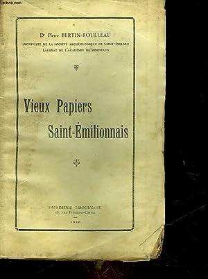 VIEUX PAPIERS SAINT-EMILIONNAIS: BERTIN-ROULLEAU PIERRE