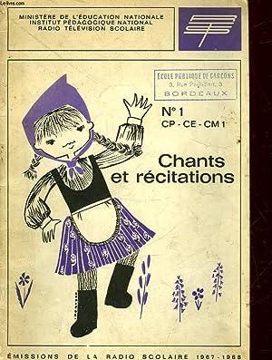 RECUEIL DE CHANTS ET DE TEXTES DE RECITATION - LIVRET N°1 - CP - CE - CM1: COLLECTIF