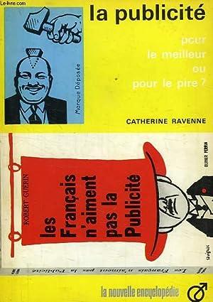LA PUBLICITE, POUR LE MEILLEUR OU POUR LE PIRE ?: RAVENNE Catherine
