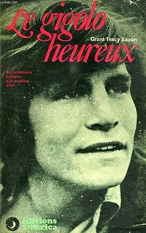 LE GIGOLO HEUREUX: SAXON GRANT TRACY