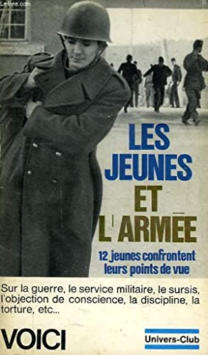 LES JEUNES ET L'ARMEE: JAMET DOMINIQUE