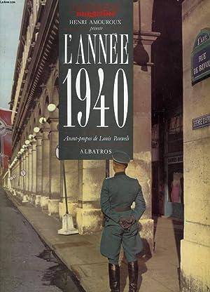 L'ANNEE 1940, PRESENTEE PAR HENRI AMOUROUX: COLLECTIF