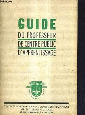 GUIDE DU PROFESSEUR DE CENTRE PUBLIC D'APPRENTISSAGE.: COLLECTIF